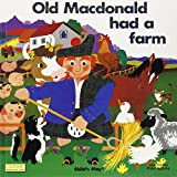 Old MacDonald Had a Farm [With CD]