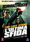 The Last Stand - L'Ultima Sfida