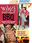 Wiley's Championship Barbecue:Secrets...