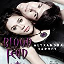 Blood Feud: The Drake Chronicles, Book 2 Audiobook by Alyxandra Harvey Narrated by MacLeod Andrews, Nicola Barber