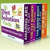My Diet Solution Pack: The Diet Plan Boxed Set ~ Susie Starr