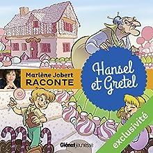 Hansel et Gretel | Livre audio Auteur(s) : Marlène Jobert Narrateur(s) : Marlène Jobert