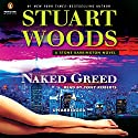 Naked Greed: Stone Barrington, Book 34 Audiobook by Stuart Woods Narrated by Tony Roberts