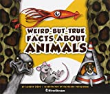 img - for Weird-But-True Facts About Animals book / textbook / text book