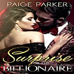 Surprise for the Billionaire | Paige Parker