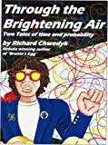 img - for Through the Brightening Air book / textbook / text book
