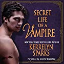 Secret Life of a Vampire: Love at Stake, Book 6 (       UNABRIDGED) by Kerrelyn Sparks Narrated by Jennifer Bradshaw
