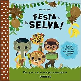 Festa a la selva!: 9788498258189: Amazon.com: Books
