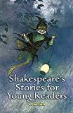 Shakespeares Stories for Young Readers (Dover Childrens Classics)