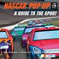 NASCAR Pop-Up Book: A Guide To The Sport (NASCAR Library Collection (Gibbs Smith))