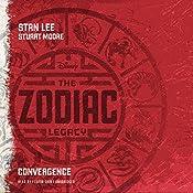 The Zodiac Legacy: Convergence: The Zodiac Legacy, Book 1 | Stan Lee, Stuart Moore