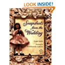 Snapshots from the Wedding (Paperstar Book)