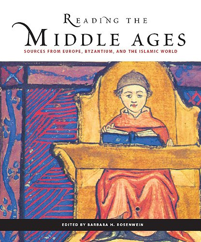 Reading the Middle Ages: Sources from Europe, Byzantium,...