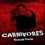 Carnivores | Richard Poche