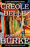 Image of Creole Belle: A Dave Robicheaux Novel