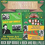 Ding Dong Presents Volume 2: Rock Bop Boogie & Rock And Roll Pills Various Artists