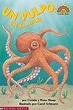 Octopus Under The Sea (un Pulpo En El Mar) Level 1 (Hola, Lector!, Ciencias. Nivel 1) (Spanish Edition) (0439250412) by Roop, Connie