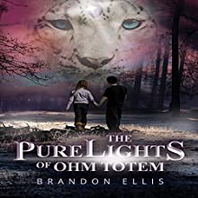 The PureLights of Ohm Totem: PureLights Series, Book 1 | Livre audio Auteur(s) : Brandon Ellis Narrateur(s) : Karen Krause