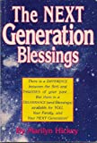 The Next Generation Blessing (1564410285) by Hickey, Marilyn