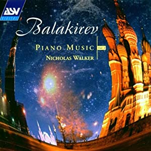Balakirev: Piano Music Vol. 1