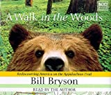 img - for A Walk in the Woods by Bryson, Bill [AudioCD(1998/5/4)] book / textbook / text book