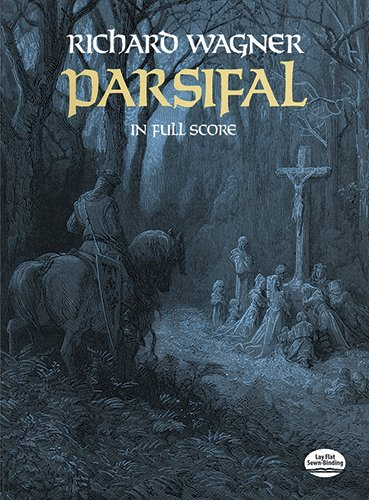 Parsifal in Full Score (Dover Vocal Scores)