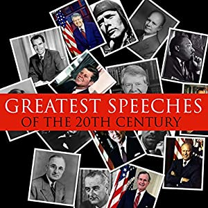 Great Speeches of the 20th Century Speech