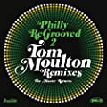 Philly Re-Grooved: The Tom Moulton Remixes Volume 2: The Master Returns