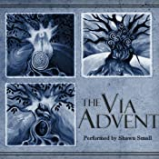 The Via Advent | [Shawn Small]