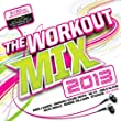 The Workout Mix 2013 [Explicit] [+digital booklet]