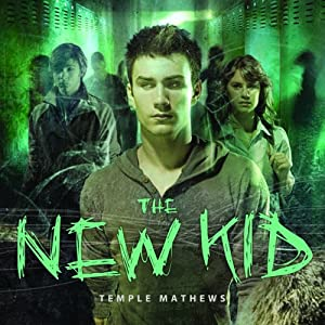 The New Kid | [Temple Matthews]