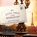 The Little Paris Bookshop: A Novel (       UNABRIDGED) by Nina George Narrated by Steve West, Emma Bering, Cassandra Campbell