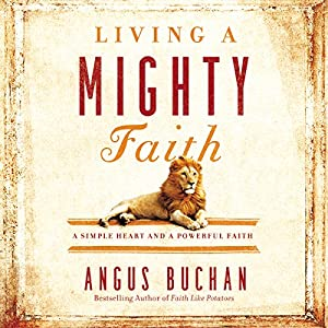 Living a Mighty Faith Audiobook