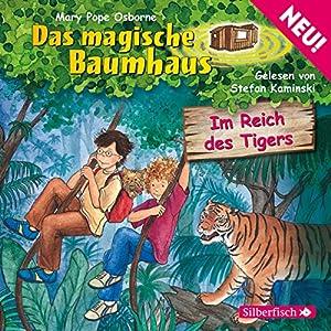 Im Reich des Tigers (Das magische Baumhaus 17) Hörbuch