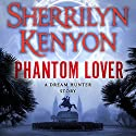 Phantom Lover Audiobook by Sherrilyn Kenyon Narrated by Fred Berman