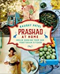 Prashad At Home: Everyday Indian Cook...