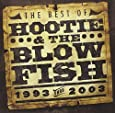 The Best of Hootie & the Blowfish (1993 Thru 2003)