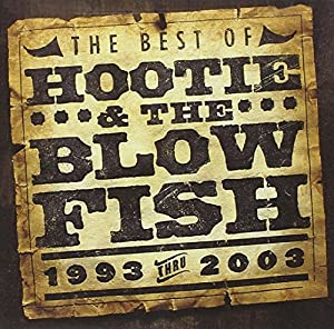 The Best of Hootie & the Blowfish (1993 Thru 2003)