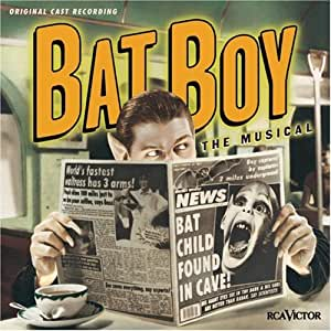 Batboy - the Musical