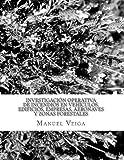 img - for Investigaci n operativa de incendios en veh culos. edificios, empresas, aeronave (Spanish Edition) book / textbook / text book