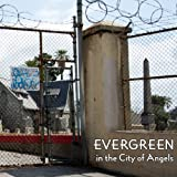 img - for Evergreen in the City of Angels: A History of A Los Angeles Cemetery book / textbook / text book