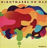 echange, troc Nightmare On Wax - Thought So