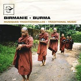 Birmanie - Burma: Traditional Music