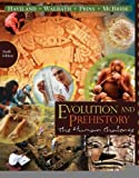img - for Evolution and Prehistory: The Human Challenge [Paperback] [2010] 9 Ed. William A. Haviland, Dana Walrath, Harald E. L. Prins, Bunny McBride book / textbook / text book