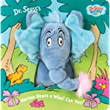 Horton Hears a Who! Can You? (Dr. Seuss Nursery Collection) ~ Dr. Seuss