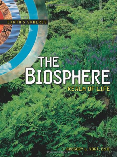 The Biosphere: Realm of Life (Earth's Spheres) PDF