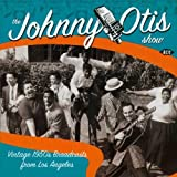 Vintage 1950s Broadcasts from Los Angeles(Johnny Show Otis)