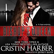 Bishop's Queen: Titan, Book 11 | Cristin Harber