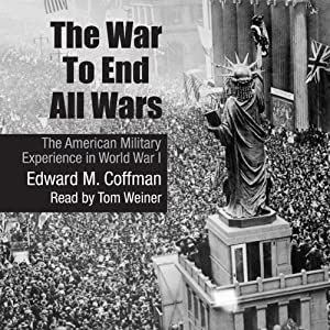 The War to End All Wars Audiobook