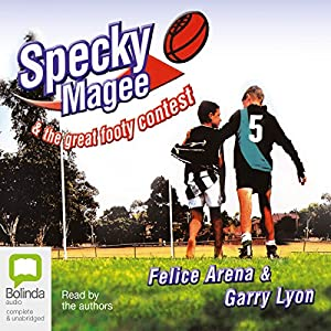Specky Magee & The Great Footy Contest | [Felice Arena, Garry Lyon]
